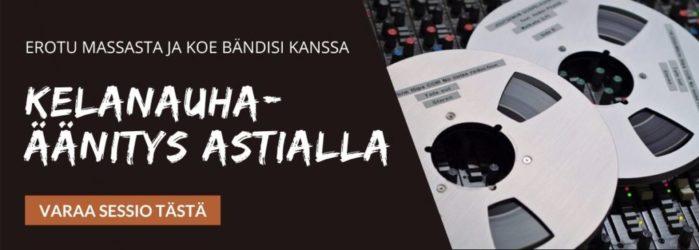 Kokemuksia kelanauhaäänityksestä Astia-studiolla